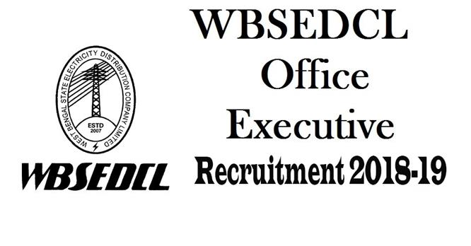 WBSEDCL Office Executive & Jr Operator Posts Recruitment 2018-19